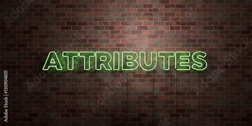 ATTRIBUTES - fluorescent Neon tube Sign on brickwork - Front view - 3D rendered royalty free stock picture Tapéta, Fotótapéta
