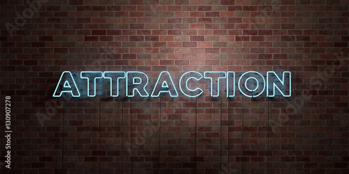 Fotografie, Tablou  ATTRACTION - fluorescent Neon tube Sign on brickwork - Front view - 3D rendered royalty free stock picture