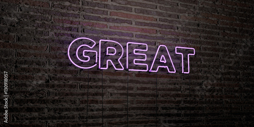 Fotografie, Tablou  GREAT -Realistic Neon Sign on Brick Wall background - 3D rendered royalty free stock image