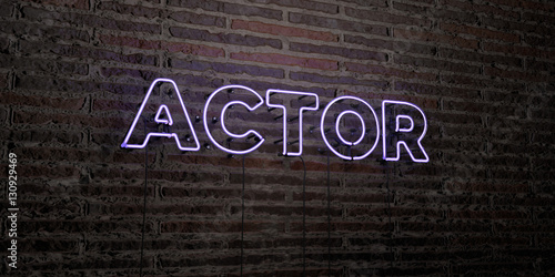 ACTOR -Realistic Neon Sign on Brick Wall background - 3D rendered royalty free stock image Canvas-taulu