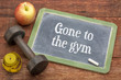 Gone to the gym message
