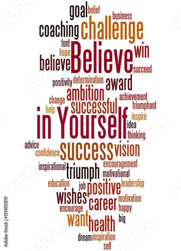 Fotografie, Obraz  Believe in Yourself, word cloud concept 4