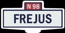 FRÉJUS - Ancien Panneau Entrée D'agglomération