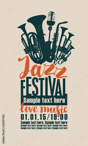 poster for the jazz festival with saxophone, wind instruments and a microphone © paseven