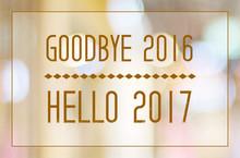 Goodbye 2016, Hello 2017 On Bl...
