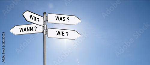 Fotografía  Wegweiser Was, Wie Wann, Warum