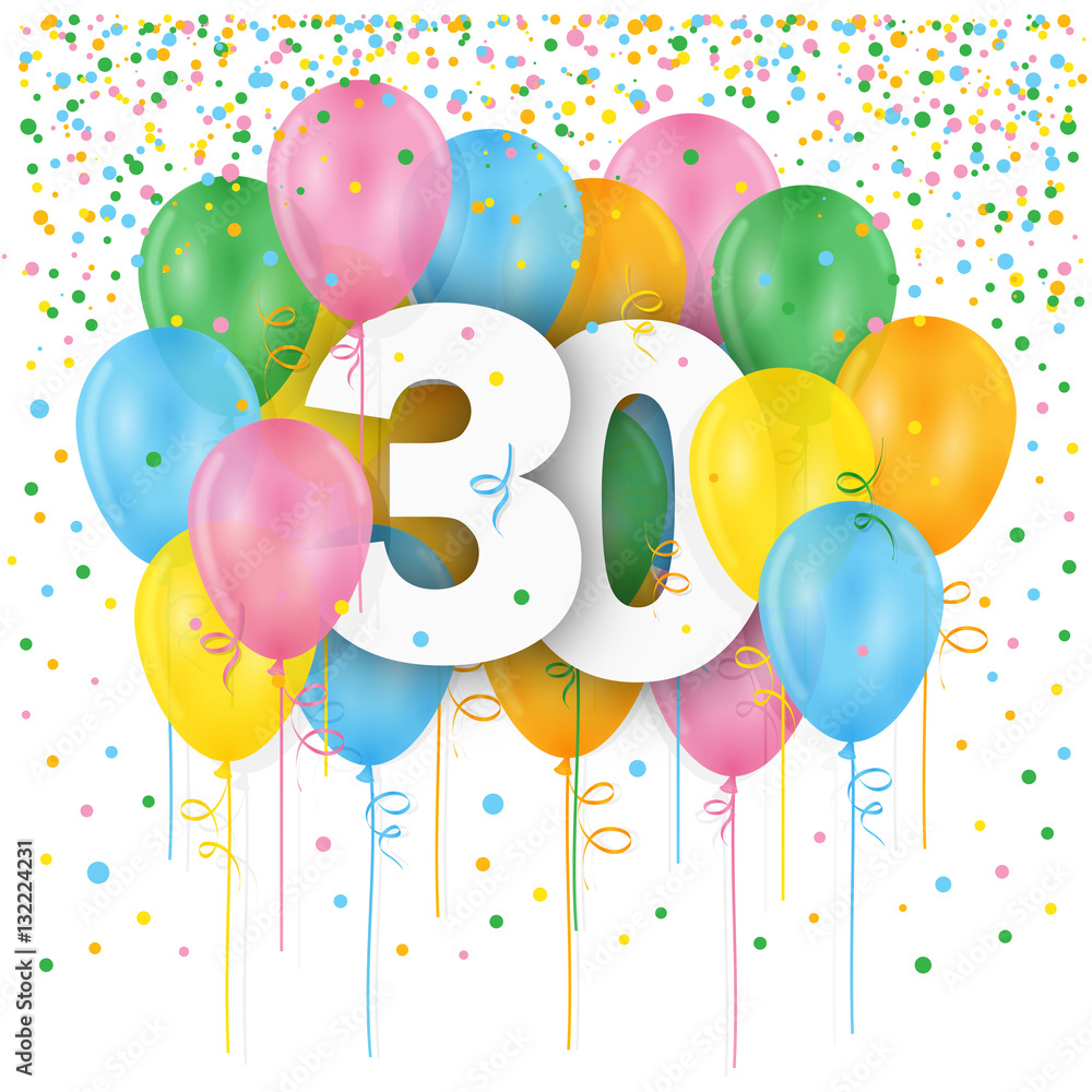 HAPPY 30th BIRTHDAY ANNIVERSARY Card With Balloons And Streamers Foto Poster Wandbilder Bei EuroPosters