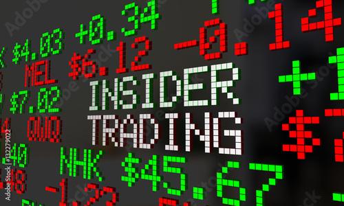 Insider Trader Illegal Stock Market Trading Ticker Symbols 3d Il