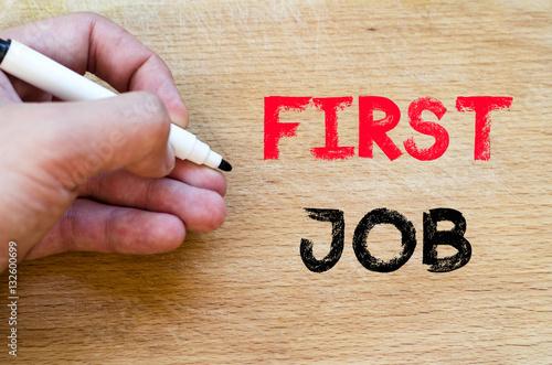 Fotografía  First job text concept