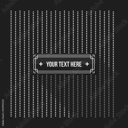 Poster Artificiel Text background with pixelated monochrome pattern. Useful for corporate presentations, advertising and web design. Neutral style