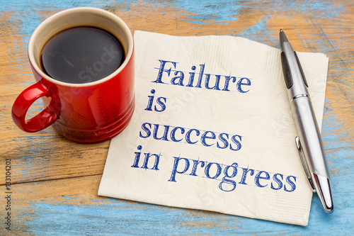 Fotografia  Failure is success in progress