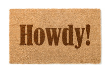 Howdy Welcome Mat Isolated On A White Background.