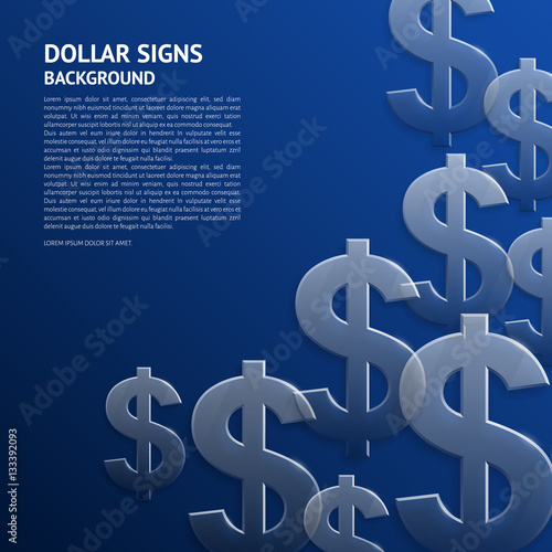 Valokuva  Vector background with glossy, transparent dollar signs.