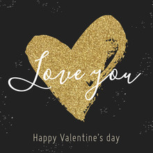 Vector Hand Drawn Heart On Black Background. Valentine Day Card With Gold Glitter Heart. Love You. Black, White, Gold Colors.