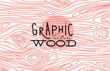 Graphic Wood Texture