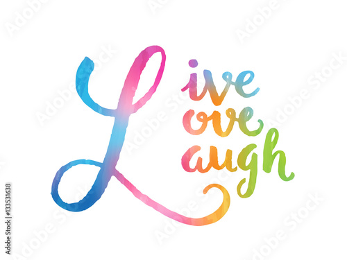 Photo  LIVE LAUGH LOVE Inspirational Quotation