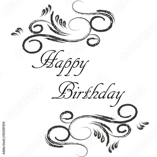 Happy Birthday Calligraphy Hand Drawn Greeting Card Ink