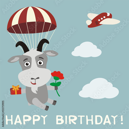 Happy birthday! Funny goat fly on parachute with gift and flower. Birthday card with