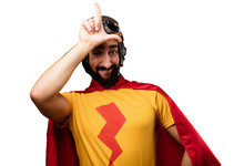 Crazy Super Hero Loser Sign