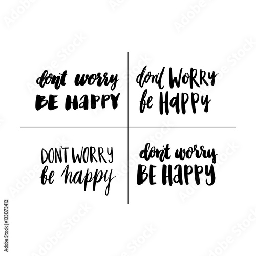 "Set hand-drawn  inscription ""Don't Worry Be Happy"" Poster"