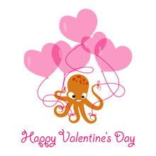 Valentines Day Banner With Cute Octopus Holding Balloons In The Shape Of Hearts. Vector Illustration Eps 10.