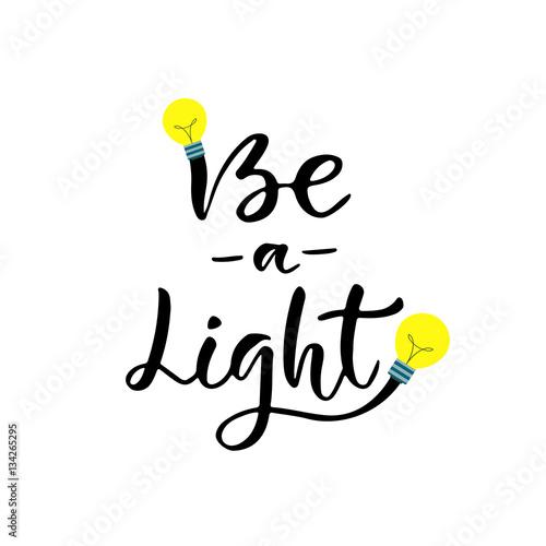 Photo  Be a Light