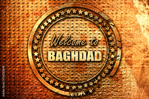 Fototapeta Welcome to baghdad, 3D rendering, grunge metal stamp