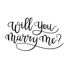 Will You Marry Me.  Marriage A...