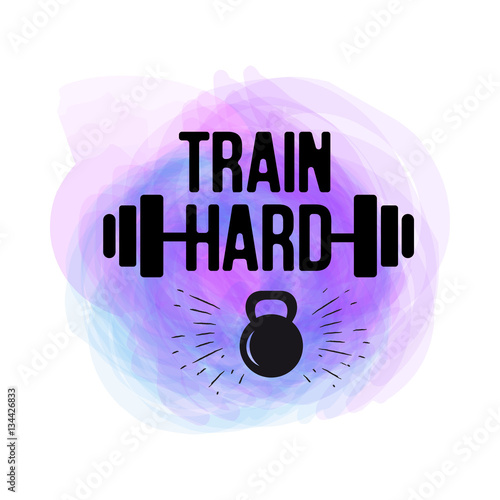 Train Hard Typographical Poster Watercolor Vector Fitness