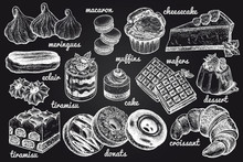 Desserts And Inscriptions Isolated White Chalk On Blackboard. Hand Drawing Illustration Vector. Cheesecake, Macaroons, Meringues, Muffin, Waffles, Donuts, Croissant, Cakes,  Cookies, Eclair, Tiramisu.