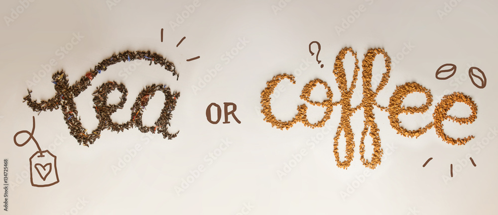 Fototapeta Tea or Coffee. written by tea brewing and instant coffee on white background. Healthy food concept, lettering