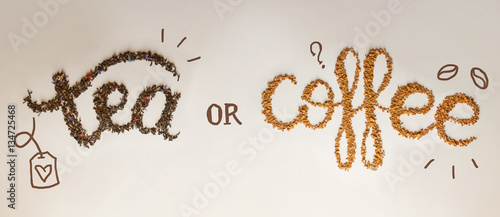 Fotoposter Koffiebonen Tea or Coffee. written by tea brewing and instant coffee on white background. Healthy food concept, lettering