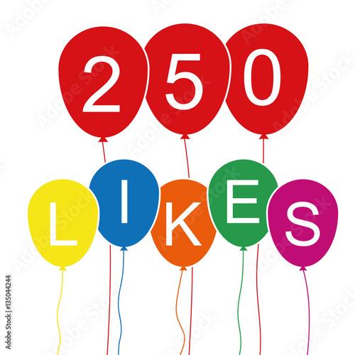 Poster  250 Likes - Luftballons