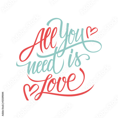 Photo  All you need is Love calligraphic lettering design card template