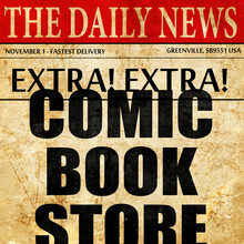 Comic Book Store, Newspaper Article Text