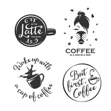Coffee Related Vintage Vector Illustration With Quotes.