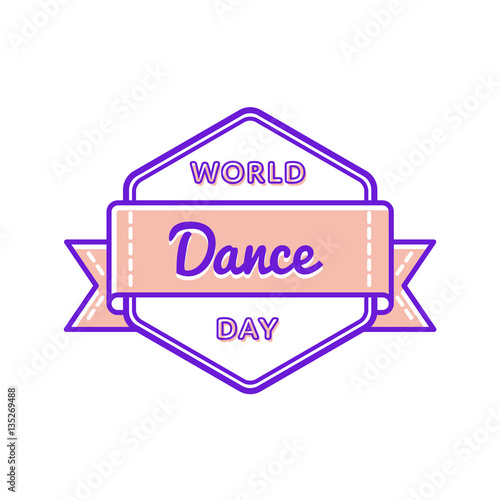 Photographie  World Dance day emblem isolated vector illustration on white background