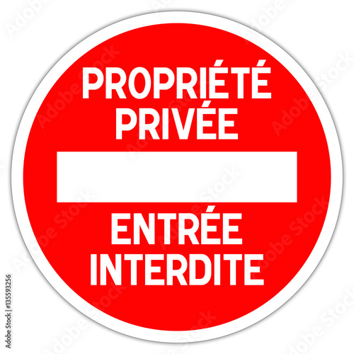 Fotografie, Obraz  Panneau routier en France : propriété privée