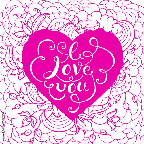 Fototapeta Valentine's Day Card. I Love You Hand lettering Greeting Card. Flowers and leaf doodle elements. Vector illustration obraz na płótnie
