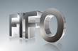 Accounting term - FIFO - First-In, First-Out - 3D image