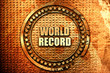 canvas print picture - world record, 3D rendering, text on metal