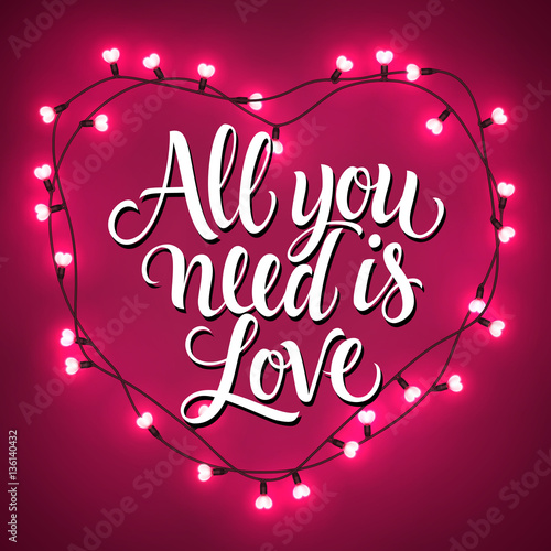 Photo  All You Need Is Love Lettering in Heart