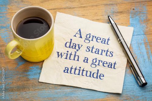 Fotografía  A great day starts with a good attitude