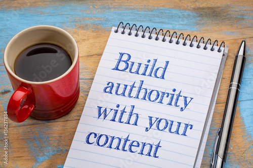 Photo Build authority with your content