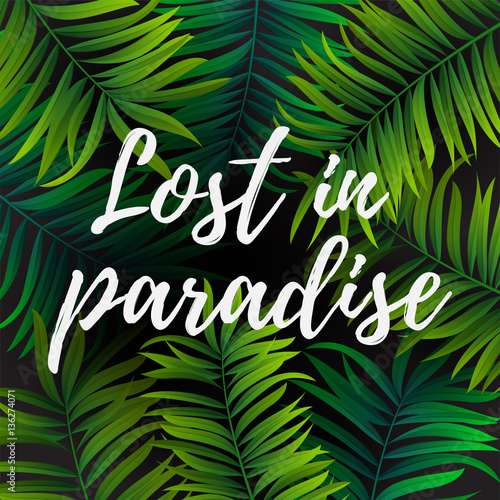 Tropical Palm Leaves Design For Text Card Lost In Paradise Quote Vector Illustration Eps10 Buy This Stock Vector And Explore Similar Vectors At Adobe Stock Adobe Stock Download, print or send online! tropical palm leaves design for text