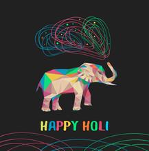 Happy Holi Vector Card With Varicoloured Polygonal Elephant. Indian Elephant Trunk Let Out Paint. Holi Elephant.