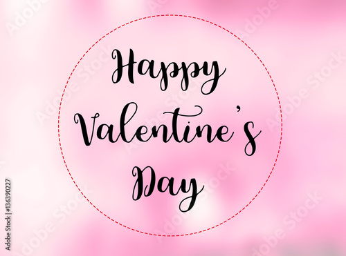 Happy Valentine S Day Words On Blurred Pink Background Buy This