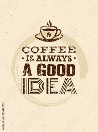 kawa-to-zawsze-dobry-pomysl-kreatywnych-grunge-typografia-wektor-koncepcja