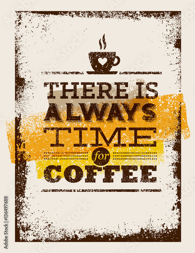 Fototapeta wzór z cytatem - idealny czas na kawę
