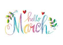 Hello March Hand Drawn Letteri...
